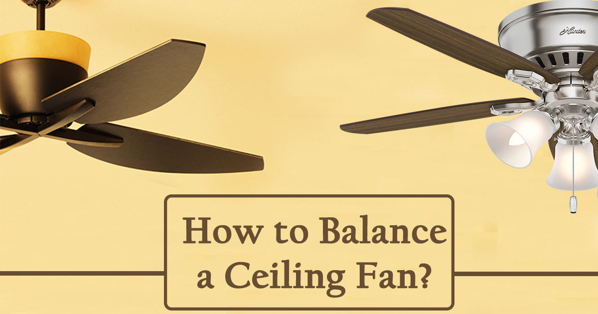 How do you balance a Ceiling Fan image