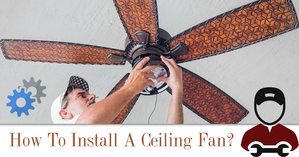 How To Install A Ceiling Fan image