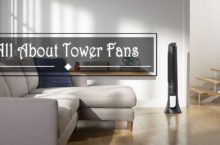 What are Tower Fans? – Complete guide on a Tower Fan