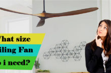 Which Size Ceiling Fan I need? – Guide on Ceiling Fan Size